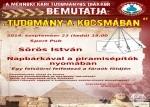 Tudomány a kocsmában - Napbárkával a piramisépítők nyomában