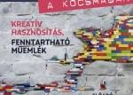 Tudomány a kocsmában - Kreatív hasznosítás, fenntartható műemlék