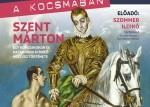 Tudomány a kocsmában - Szent Márton – Egy korszakokon és határokon átívelő kultusz története